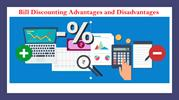 Bill Discounting Advantages and Disadvantages