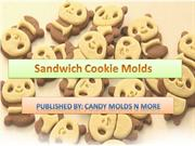 Purchase Sandwich Cookie Molds- Candy Molds N More