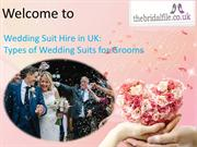 Wedding Suit Hire in UK Types of Wedding Suits for Grooms