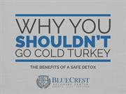 Why You Shouldn't Go Cold Turkey