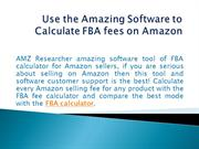Use the Amazing Software to Calculate FBA fees on Amazon