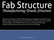 Tensile Structure - Manufacturer & Suppliers‎ Tensile Fabric Structure