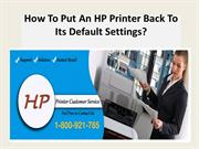 How To Put An HP Printer Back To Its Default Settings