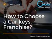 Select the Best Car keys Franchise Opportunity | Krazy Keys