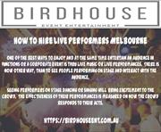 How to hire Live Performers Melbourne