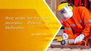 Shop online for the finest decorative Plywood in Melbourne