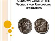 Unknown Coins of the World from Unpopular Territories