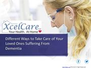 Different Ways to Take Care of Your Loved Ones Suffering From Dementia