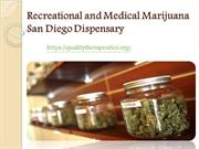 Medical Marijuana or weed San Diego Dispensary