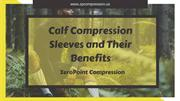 Calf Compression sleeve and Their Benefits