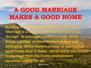 A Good Marriage Makes a Good Home