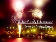 Budget Friendly Entertainment Ideas for Outdoor Events