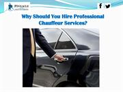 Why Should You Hire Professional Chauffeur Services