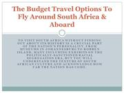 The Budget Travel Options To Fly Around South Africa & Aboard