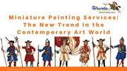Miniature Painting Services- The New Trend in the Contemporary Art Wor