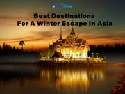 Best Destinations For A Winter Escape In Asia