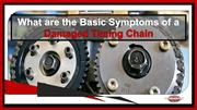 What are the Basic Symptoms of a Damaged Timing Chain