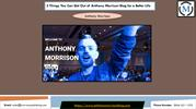 3 Things You Can Get Out of Anthony Morrison Blog for a Better Life