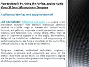 PPT - How to Benefit by Hiring the Perfect Leading Audio Visual &