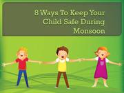 8 Ways to Keep Your Child Safe During Monsoon