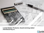 Lusida Rubber Products: Award-winning rubber manufacturing co.