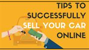 6 Tips To Successfully Sell Your Car Online
