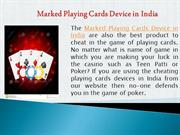 Marked Playing Cards Device in India