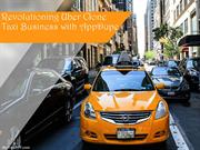 Revolutioning Uber Clone Taxi Business with AppDupe