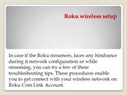 Roku Streamers Wi-Fi Connection & Wireless Connectivity