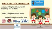 Hire a College counselor