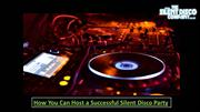 Host a successful silent disco party