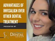 Advantages Of Invisalign Over Other Dental Treatment