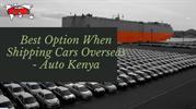 Safe & Secure Shipping Cars to Kenya - Auto Kenya