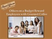 Offices on a Budget Reward Employees wit