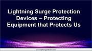Lightning Surge Protection Devices  Protecting Equipment that Protects
