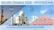 Golden Triangle Tour Packages | Mystique Golden Triangle Tour