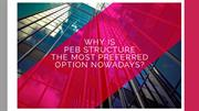 Why is PEB Structure the Most Preferred Option Nowadays
