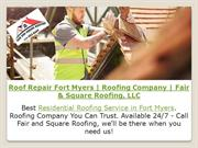 Roof Repair Fort Myers | Roofing Company | Fair & Square Roofing, LLC