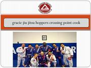 gracie jiu jitsu hoppers crossing point cook