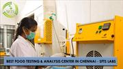 BEST FOOD TESTING & ANALYSIS CENTER IN CHENNAI – SFTS LABS