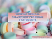 Writing Medical Fellowship Personal Statements