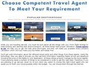 Choose Competent Travel Agent To Meet Your Requirement