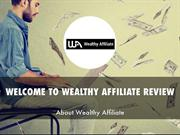 WEALTHY AFFILIATE REVIEW PRESENTATIONS