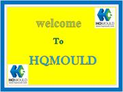 HQMOULD - A professional Plastic Injection Mould Company