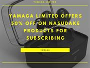 Yamaga Limited Offers 50% off on Nasudake Products for Subscribing