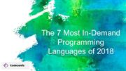 The 7 Most In-Demand Programming Languages of 2018