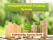 Complete Stock Trading System- Superior Profit