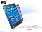 Loyalty business app -Businesses using apps for benefits