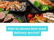 How to choose best meal delivery service