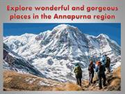 Explore wonderful and gorgeous places in the Annapurna region